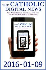 The Catholic Digital News 2016-01-09 (Special Issue: The Holy Year of Mercy) Kindle Edition