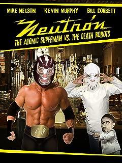 RiffTrax: Neutron the Atomic Superman Vs. the Death Robots
