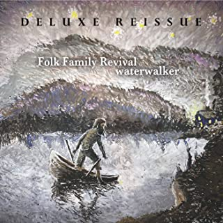 Water Walker (Deluxe Re-issue)