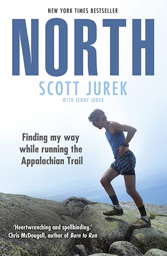 東天今晩North: Finding My Way While Running the Appalachian Trail (English Edition)