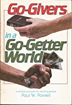 Go-Givers in a Go-Getter World