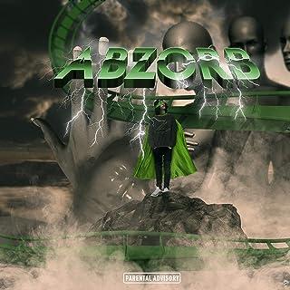 Abzorb [Explicit]