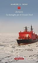 Permalink to Artico: La battaglia per il Grande Nord PDF