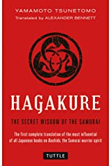 Hagakure: The Secret Wisdom of the Samurai Kindle Edition