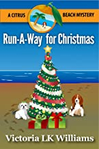 Run-A-Way for Christmas: A Citrus Beach Mystery (Citrus Beach Mysteries Book 4) (English Edition)