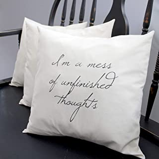 """I'm a mess of unfinished thoughts - 16""""X 16"""" pillow envelope"""