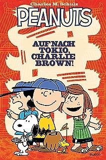 Peanuts 2: Auf nach Tokio, Charlie Brown! (German Edition)