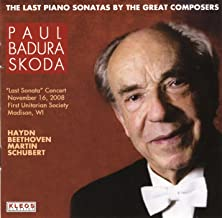 Badura-Skoda: The Last Piano Sonatas by the Great Composers