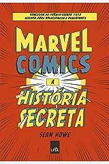 Marvel Comics - a História Secreta eBook Kindle