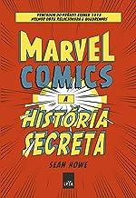 Marvel Comics - a História Secreta