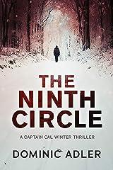 The Ninth Circle (Cal Winter Book 1) Kindle Edition