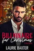 Billionaire for Christmas: A Short Story (Sweet & Swoonworthy Clean Billionaire Romances Book 1) (English Edition)