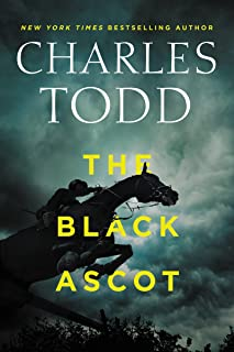 The Black Ascot (Inspector Ian Rutledge Mysteries Book 21)