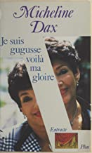 Je suis gugusse, voilà ma gloire (French Edition)