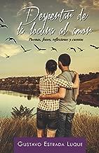 Despertar De La Locura Al Amor: Poemas, Frases, Reflexiones Y Cuentos (Spanish Edition)