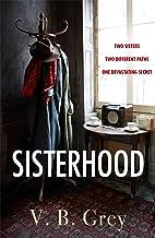 Sisterhood: A heartbreaking mystery of family secrets and lies