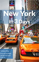 New York City in 3 Days (Travel Guide 2019) - Enjoy a Perfect Plan with the Best Things to Do in NYC: Where to Stay,Go Out,Eat in NYC.What to See. Detailed Plan for 3 days. How to Save Money & Time.