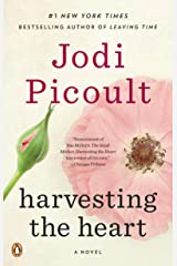 Harvesting the Heart: A Novel Kindle Edition