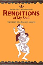 Renditions of My Soul: The Story of a Balinese Woman