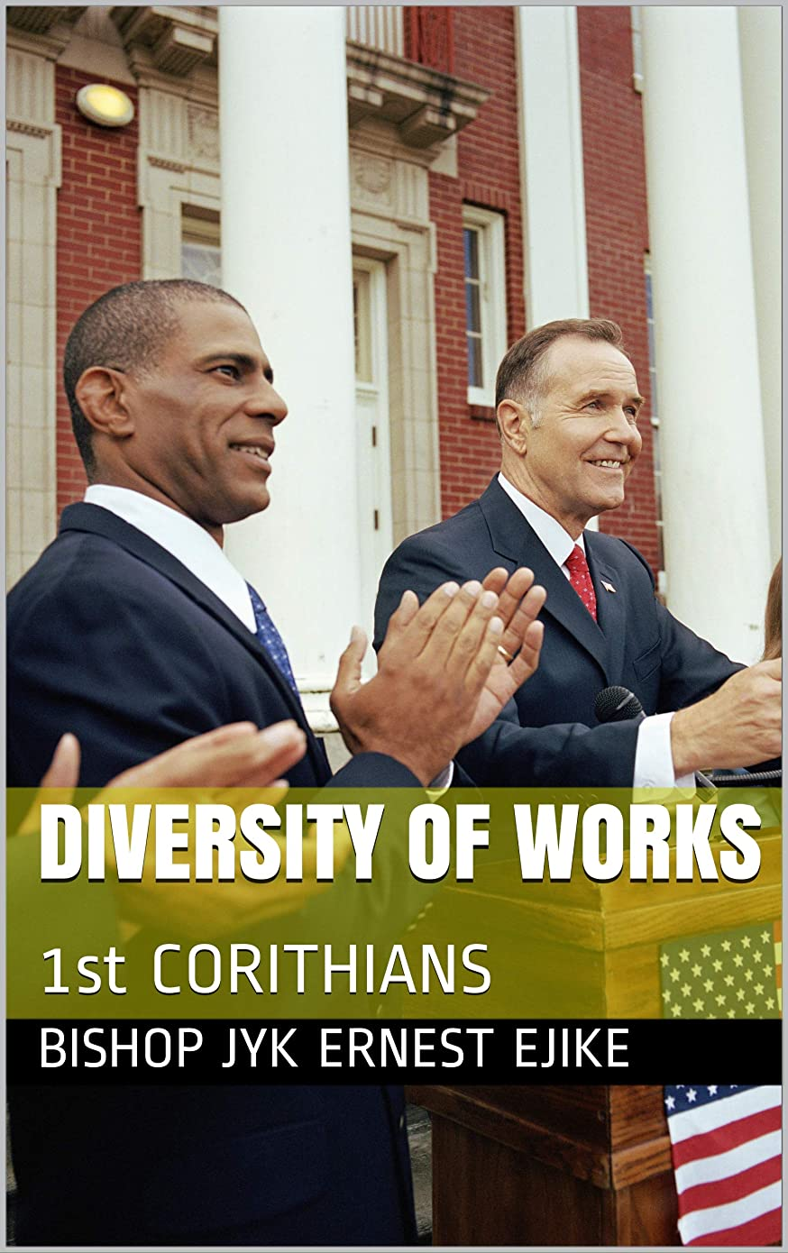 貪欲ダッシュ染料DIVERSITY OF WORKS: 1st CORITHIANS (Words of Jesus Christ Book 3) (English Edition)