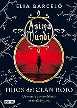 Hijos del clan rojo: Anima Mundi 1 (La Isla del Tiempo Plus)