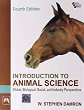Introduction to Animal Science: Global, Biological, Social, and Industry Perspectives [Dec 01, 2011] Damron, Stephen W.