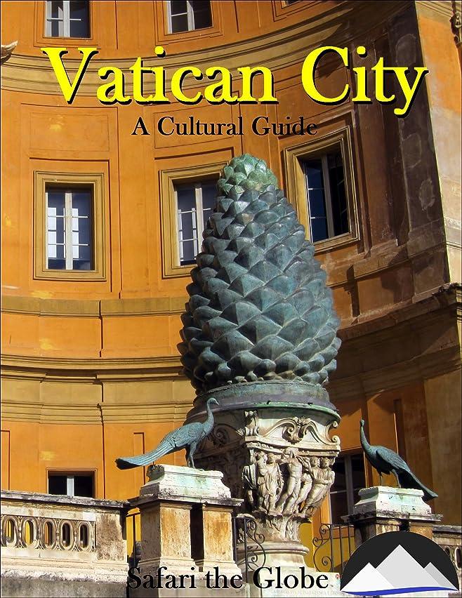 推論しないでくださいによってVatican City: A Cultural Guide (English Edition)
