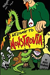 Welcome to Monstrovia (Tales of Monstrovia Book 1) Kindle Edition