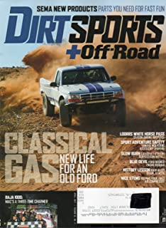 Dirt Sports+Off-Road Magazine 2017 SPORT ADVENTURE SAFETY: YAMAHA WOLVERINE ACCESSORY UPGRADE Keeping Your Tires Air Compr...