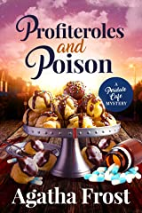 Profiteroles and Poison: A Cozy Murder Mystery (Peridale Cafe Cozy Mystery Book 21) Kindle Edition