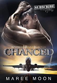 CHANCED (Internet Famous Collection Book 5)