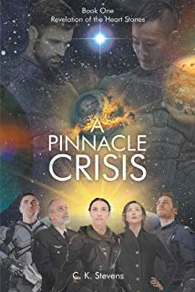 A Pinnacle Crisis : Book One Revelation of the Heart Stones