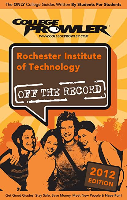 Rochester Institute of Technology 2012 (English Edition)
