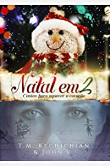 Natal em 2: Contos para Aquecer o Coração eBook Kindle