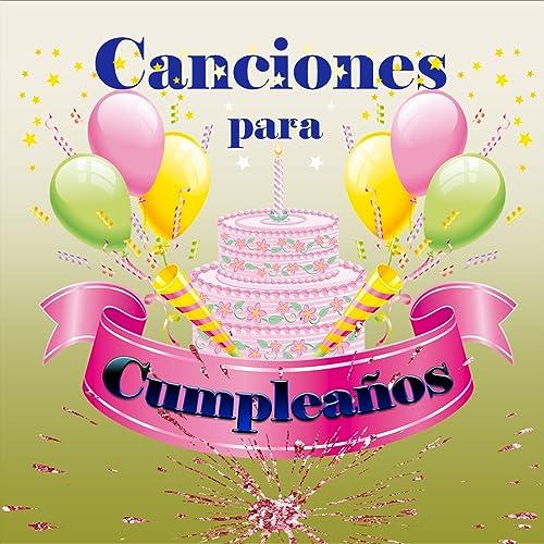 Cumpleaños Feliz - Por Ser un Muchacho Excelente by ...