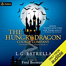 The Hungry Dragon Cookie Company: Unconventional Heroes, Book 3.5