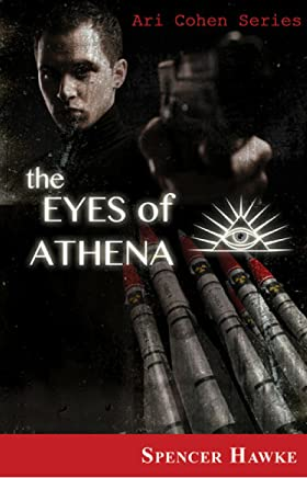 The Eyes of Athena (Ari Cohen Series Book 1)