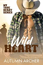 Wild Heart: An opposites attract small town romance (My True Heart, Book 1)