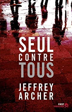 Seul contre tous (First Thriller) (French Edition)