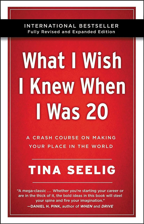 従事する征服者ノイズWhat I Wish I Knew When I Was 20 - 10th Anniversary Edition: A Crash Course on Making Your Place in the World (English Edition)
