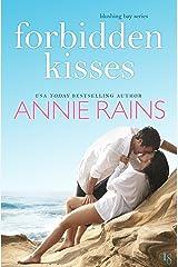 Forbidden Kisses: A Blushing Bay Novel Kindle Edition