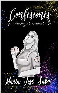 Confesiones de una mujer enamorada (Spanish Edition)