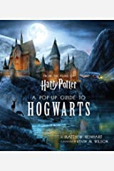 Harry Potter: A Pop-Up Guide to Hogwarts Hardcover