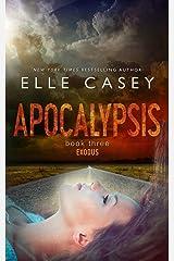 Exodus (Apocalypsis Book 3) Kindle Edition