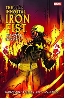 Immortal Iron Fist, Vol. 4: The Mortal Iron Fist