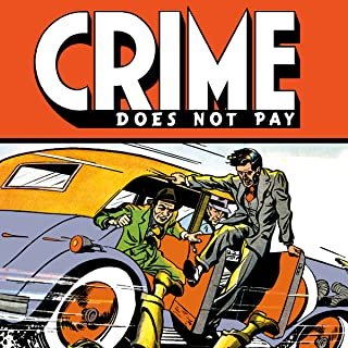 Crime Does Not Pay Archives (Collections) (12 Book Series)