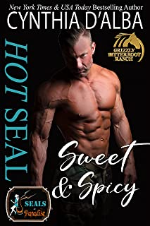 Hot SEAL, Sweet and Spicy: A Navy SEAL-Cowboy-Breast Cancer Survivor Romance (Grizzly Bitterroot Ranch Trilogy Book 2)