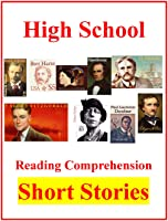 High School Reading Comprehension Classic American Short Stories