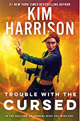 Trouble with the Cursed (Hollows Book 16) Kindle Edition