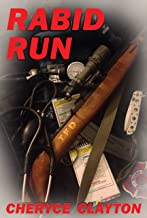Rabid Run: Living in the Quarantine Zone (TZA: Rabid Run Book 1)